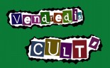 Vendredis Cult'