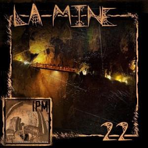 La Mine #22
