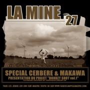 La Mine # 27 [feat. Cerbère et Makawa]