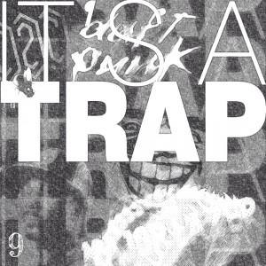 IT'S A TRAP #9 – THE REMIXTAPE