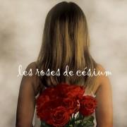 Les Roses de Césium chez les Editions Interlude