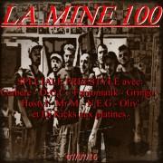 LA MINE #100