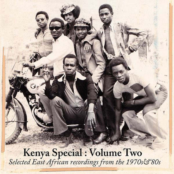 Kenya Special: Volume Two – Selected East African recordings from