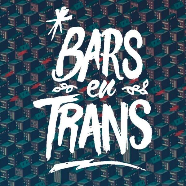 Tous connectés et Bars en Trans