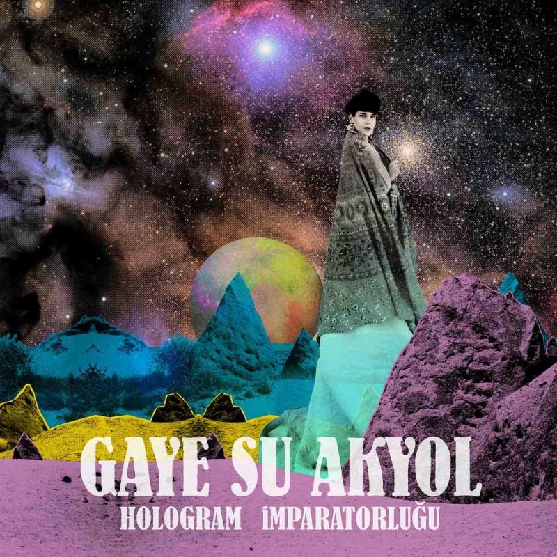 gaye_su_akyol_hologram_i%cc%86mparatorlug%cc%86u_lp_2016_artwork