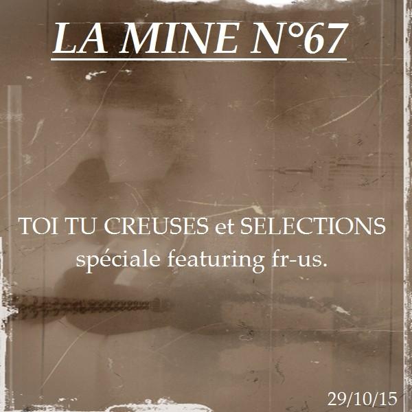 LA MINE #67