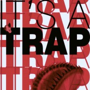 IT'S A TRAP #5 – IT'S A MIX