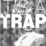 IT'S A TRAP #9 – THE REMIXTAPE