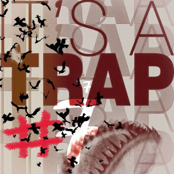 IT'S A TRAP #7 – IT'S A MIX
